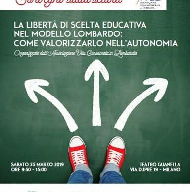 La libertà di scelta educativa nel Modello Lombardo: come valorizzarlo nell'Autonomia
