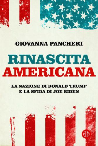 La rinascita americana e le sfide di Biden secondo Giovanna Pancheri