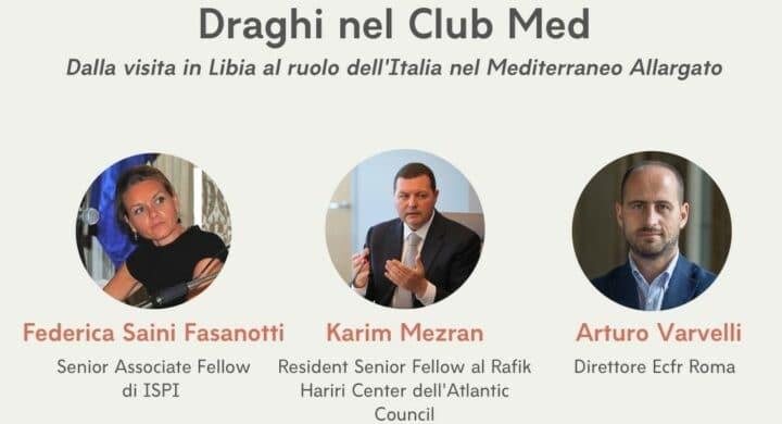 L'Italia di Draghi e la Libia. L'incontro con Saini, Varvelli, Mezran