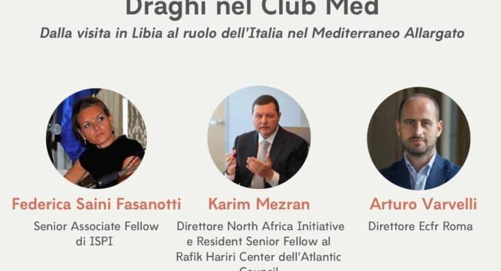 Draghi nel Club Med. Il panel con Fasanotti, Mezran, Varvelli