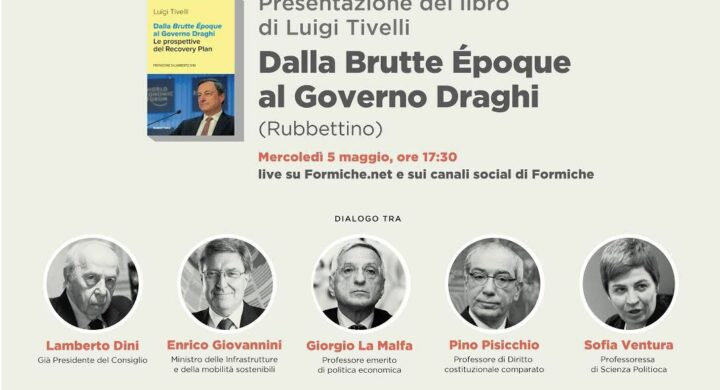 Dalla Brutte Époque al Governo Draghi. Presentazione del libro di Luigi Tivelli