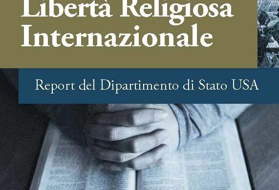 Libertà religiosa, perché il report del Dipartimento di Stato Usa è importante